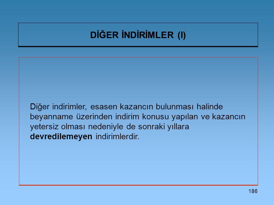 DİĞER İNDİRİMLER (I)