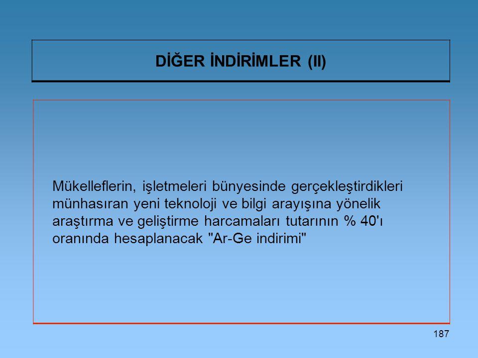 DİĞER İNDİRİMLER (II)