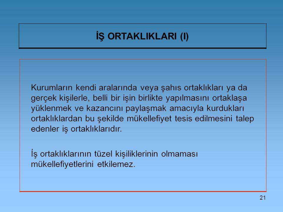 İŞ ORTAKLIKLARI (I)