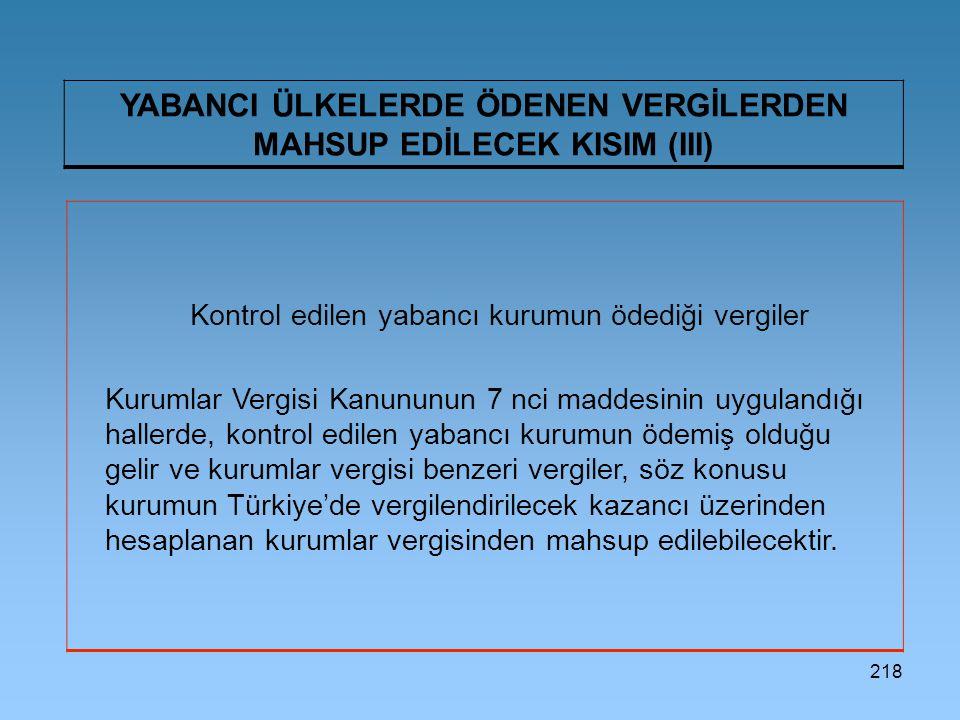 YABANCI ÜLKELERDE ÖDENEN VERGİLERDEN MAHSUP EDİLECEK KISIM (III)