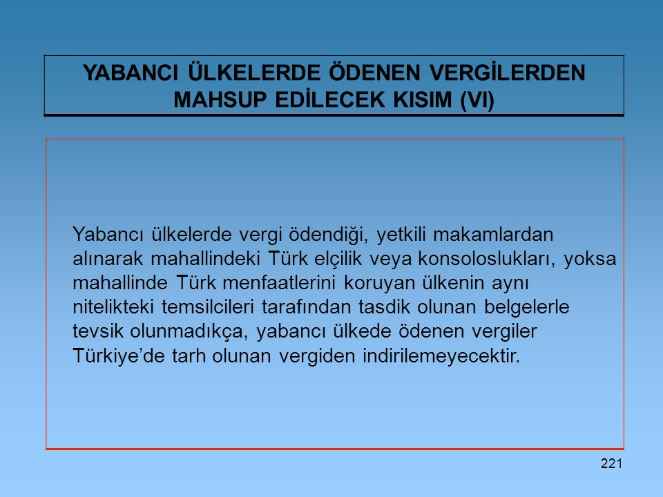 YABANCI ÜLKELERDE ÖDENEN VERGİLERDEN MAHSUP EDİLECEK KISIM (VI)