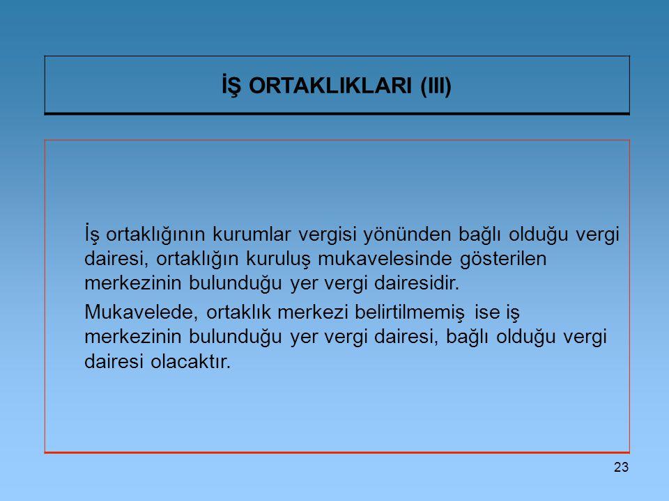 İŞ ORTAKLIKLARI (III)