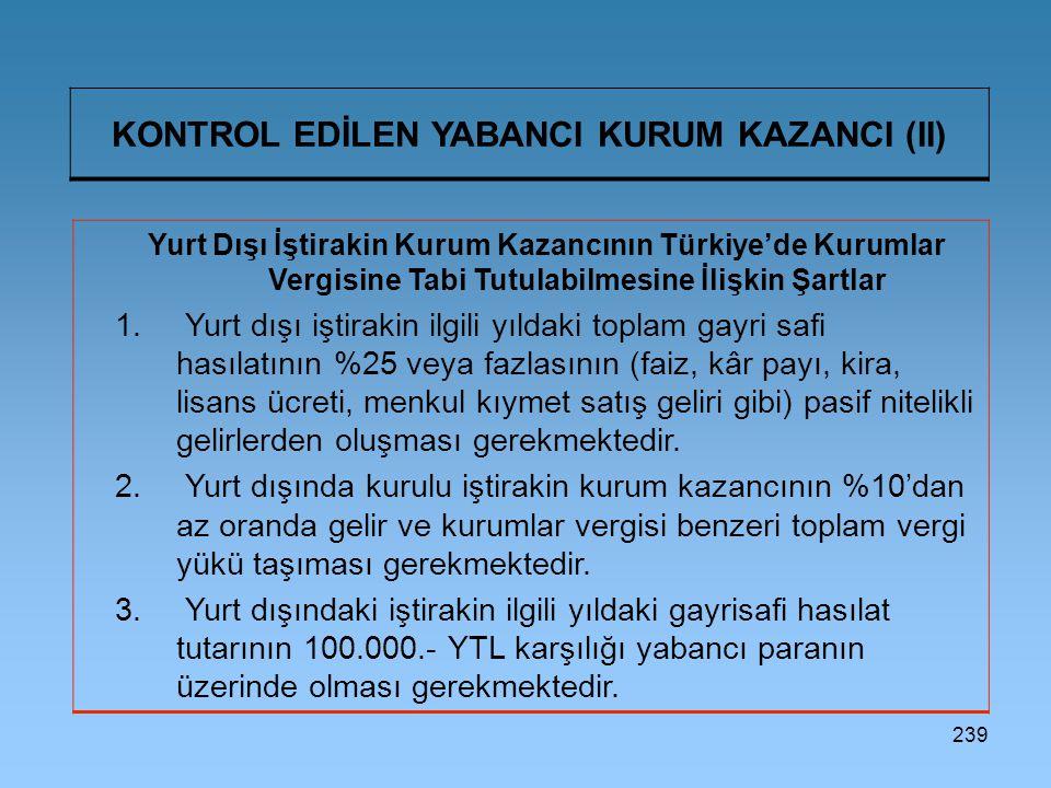 KONTROL EDİLEN YABANCI KURUM KAZANCI (II)