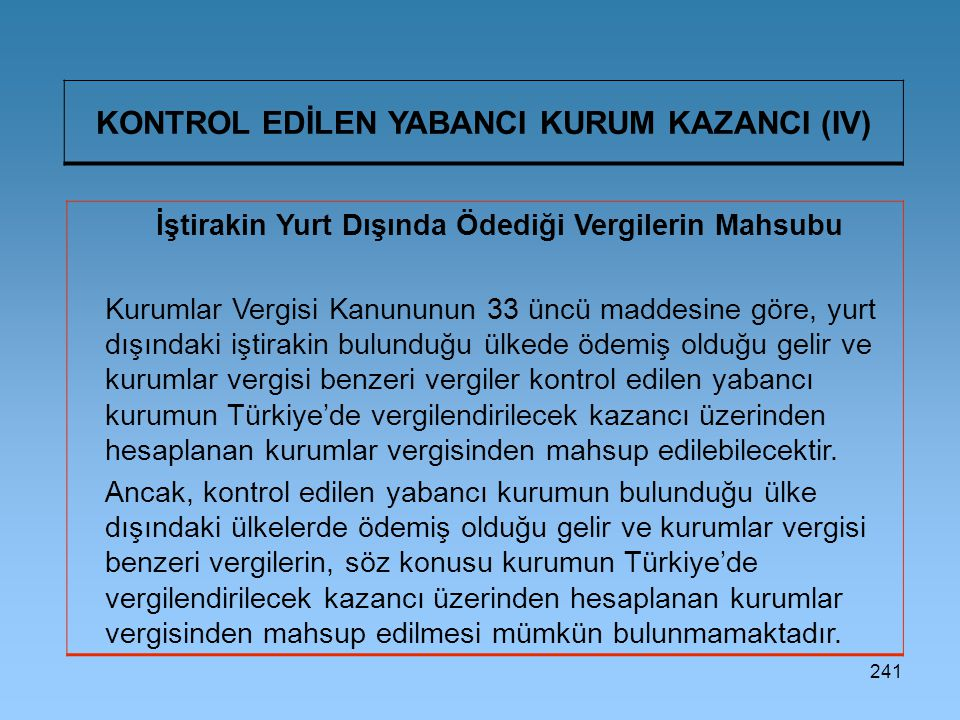 KONTROL EDİLEN YABANCI KURUM KAZANCI (IV)