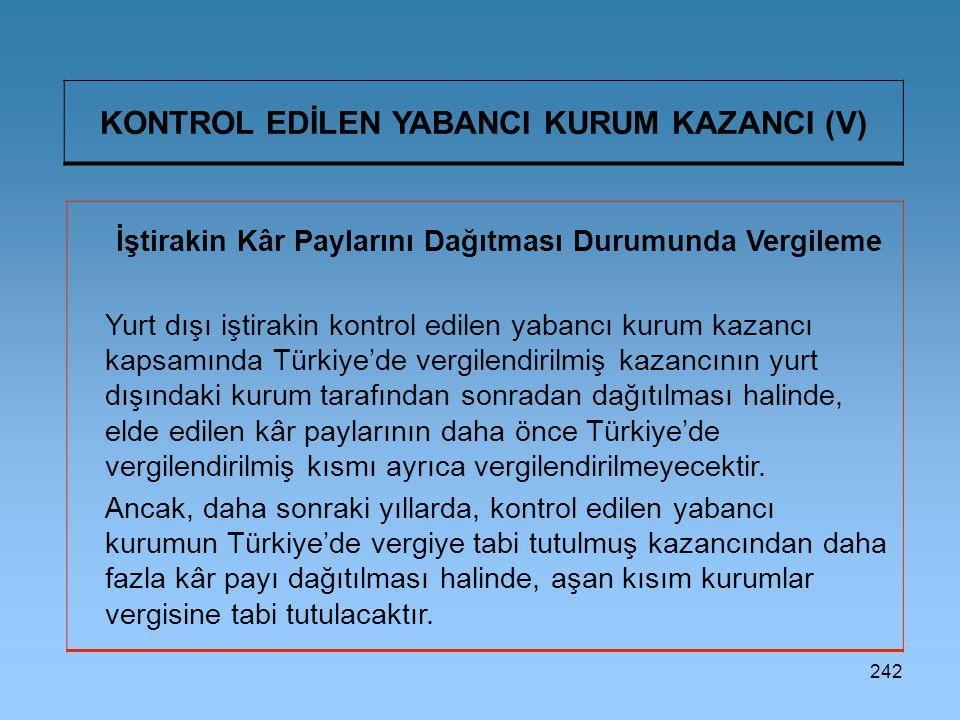 KONTROL EDİLEN YABANCI KURUM KAZANCI (V)