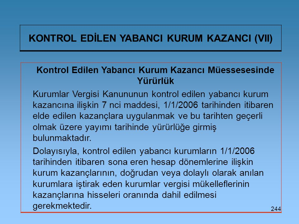 KONTROL EDİLEN YABANCI KURUM KAZANCI (VII)