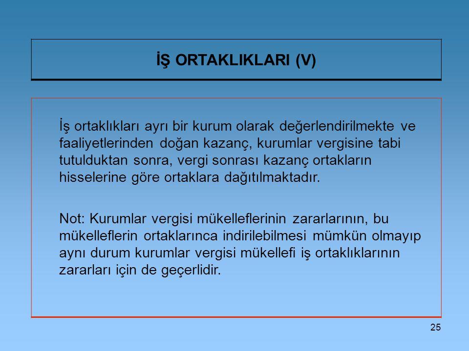 İŞ ORTAKLIKLARI (V)