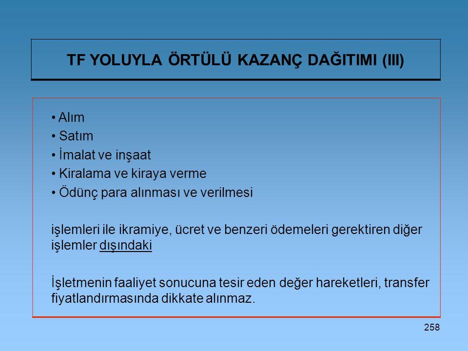 TF YOLUYLA ÖRTÜLÜ KAZANÇ DAĞITIMI (III)
