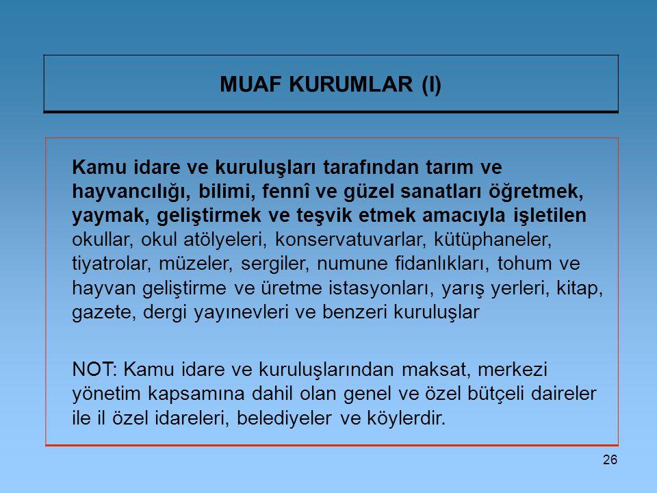 MUAF KURUMLAR (I)