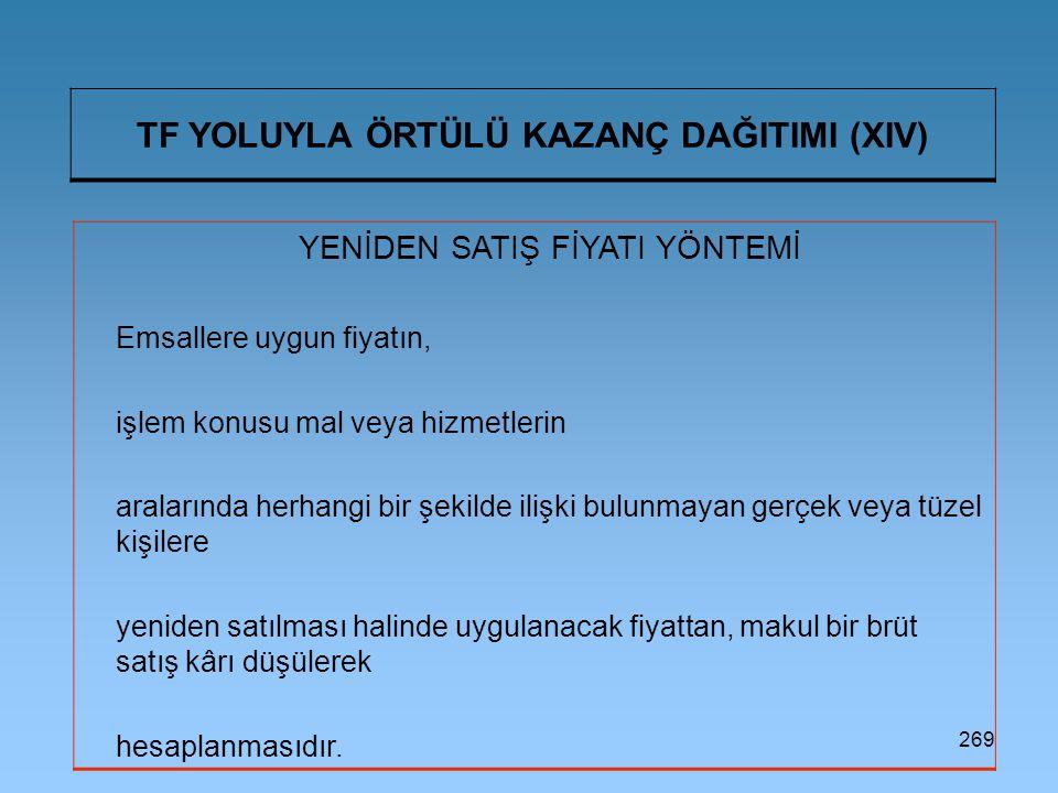 TF YOLUYLA ÖRTÜLÜ KAZANÇ DAĞITIMI (XIV)