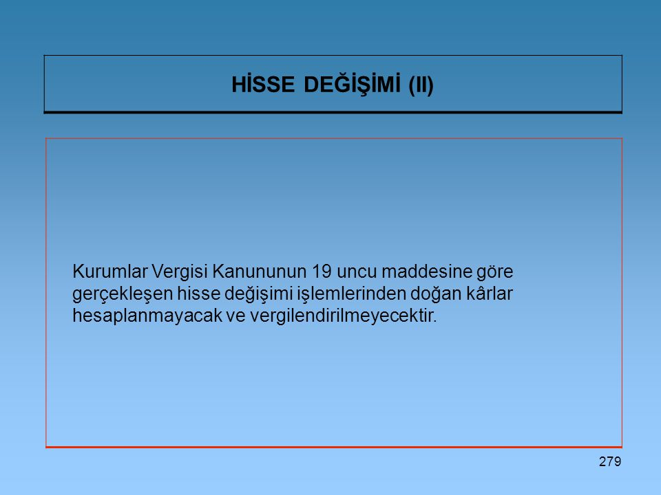 HİSSE DEĞİŞİMİ (II)