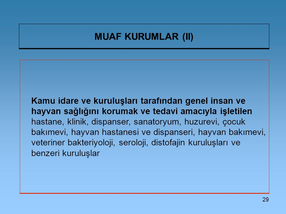 MUAF KURUMLAR (II)