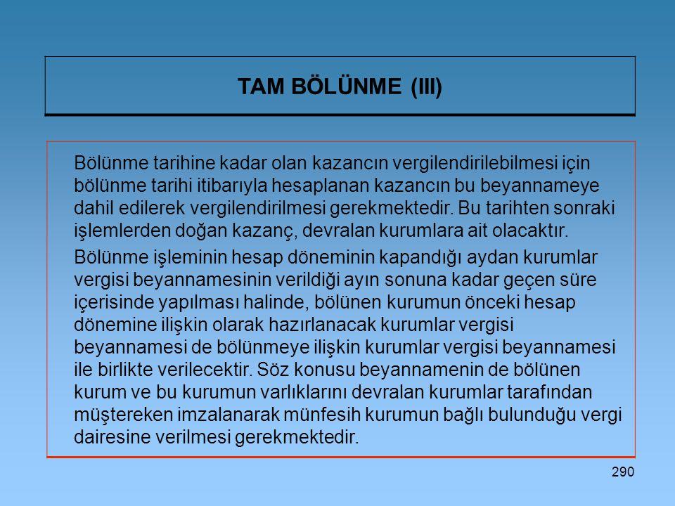 TAM BÖLÜNME (III)