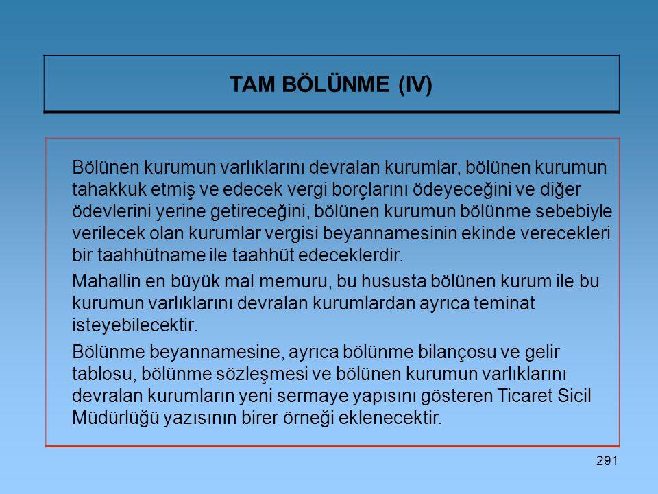 TAM BÖLÜNME (IV)