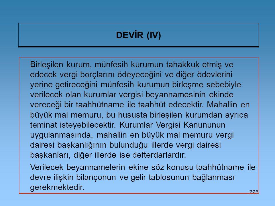 DEVİR (IV)