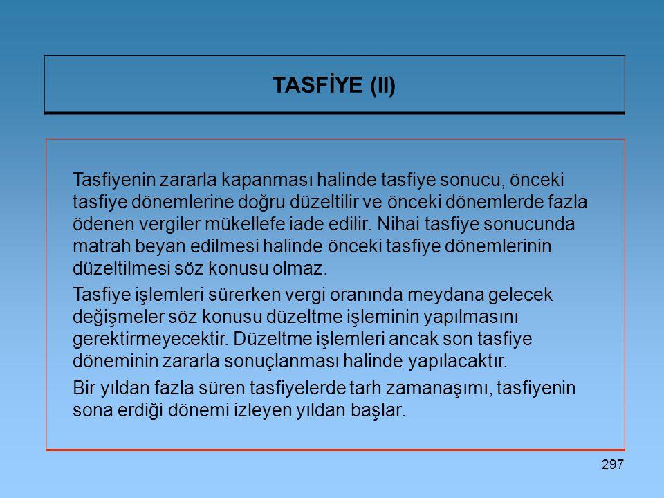 TASFİYE (II)