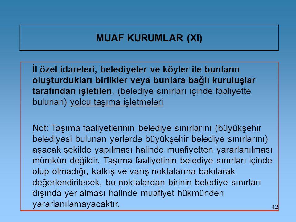 MUAF KURUMLAR (XI)