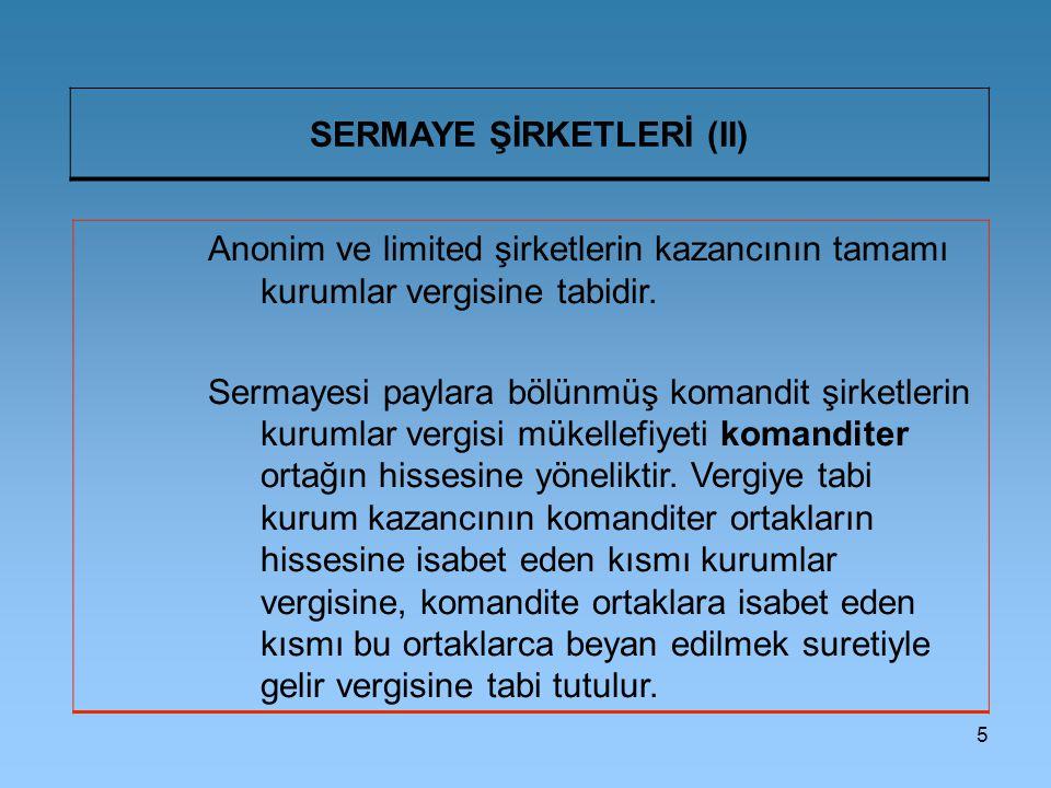 SERMAYE ŞİRKETLERİ (II)