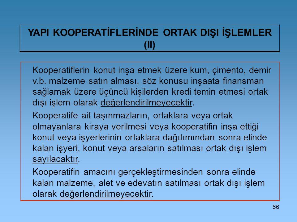 YAPI KOOPERATİFLERİNDE ORTAK DIŞI İŞLEMLER (II)