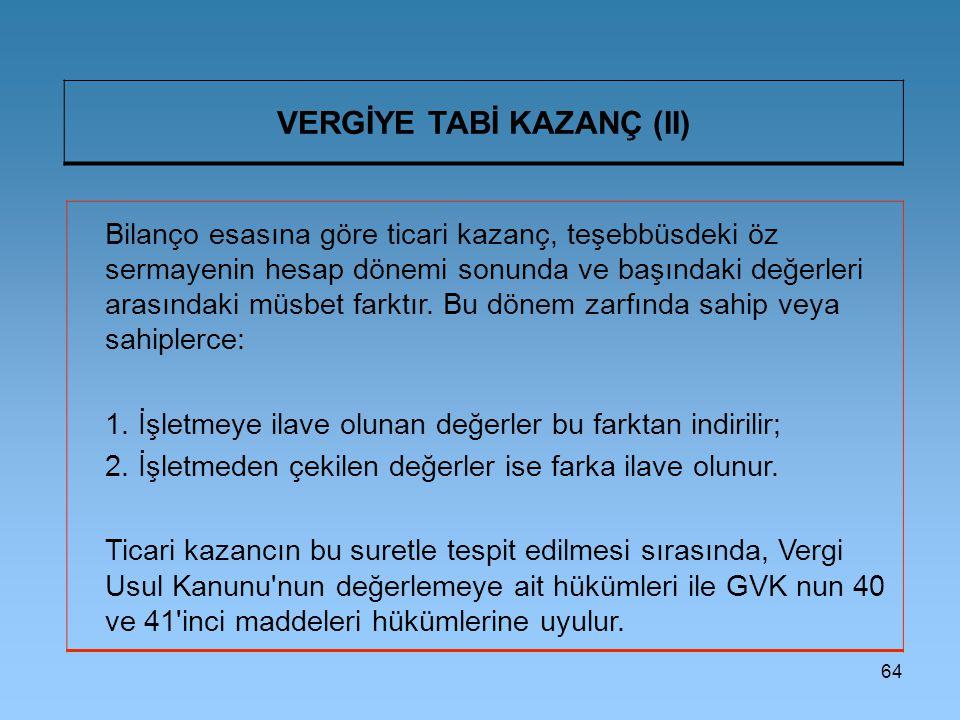 VERGİYE TABİ KAZANÇ (II)