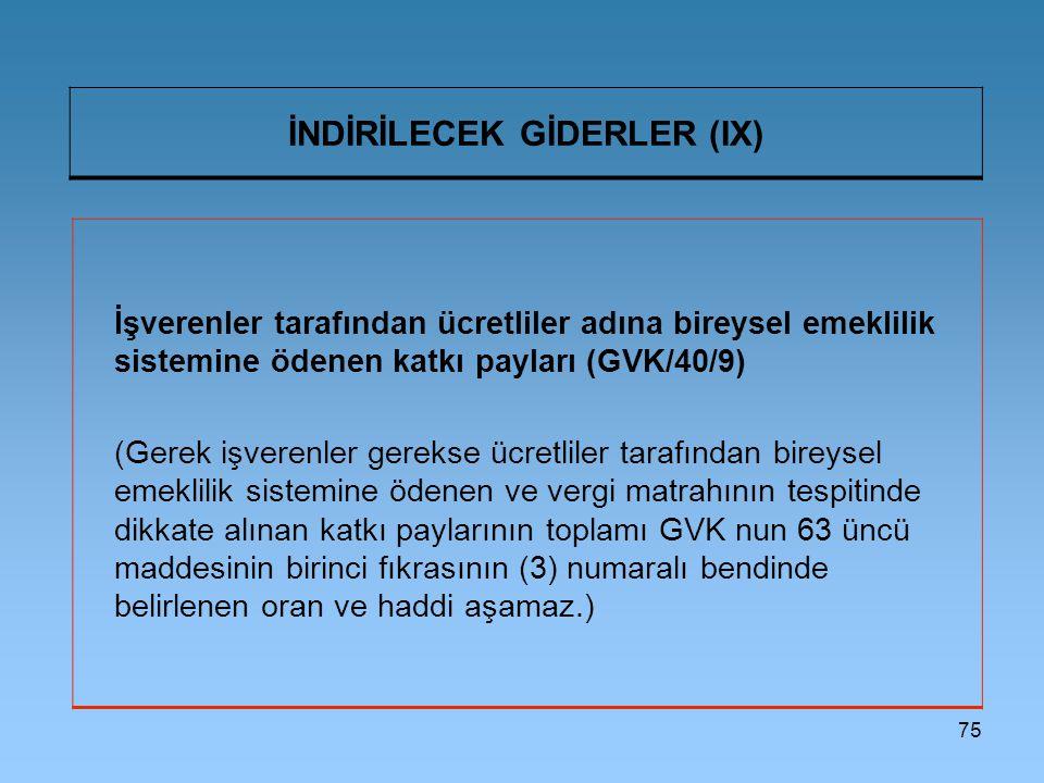 İNDİRİLECEK GİDERLER (IX)