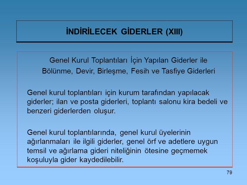 İNDİRİLECEK GİDERLER (XIII)