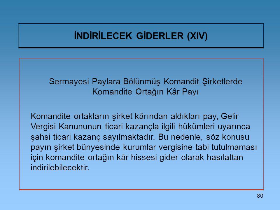 İNDİRİLECEK GİDERLER (XIV)