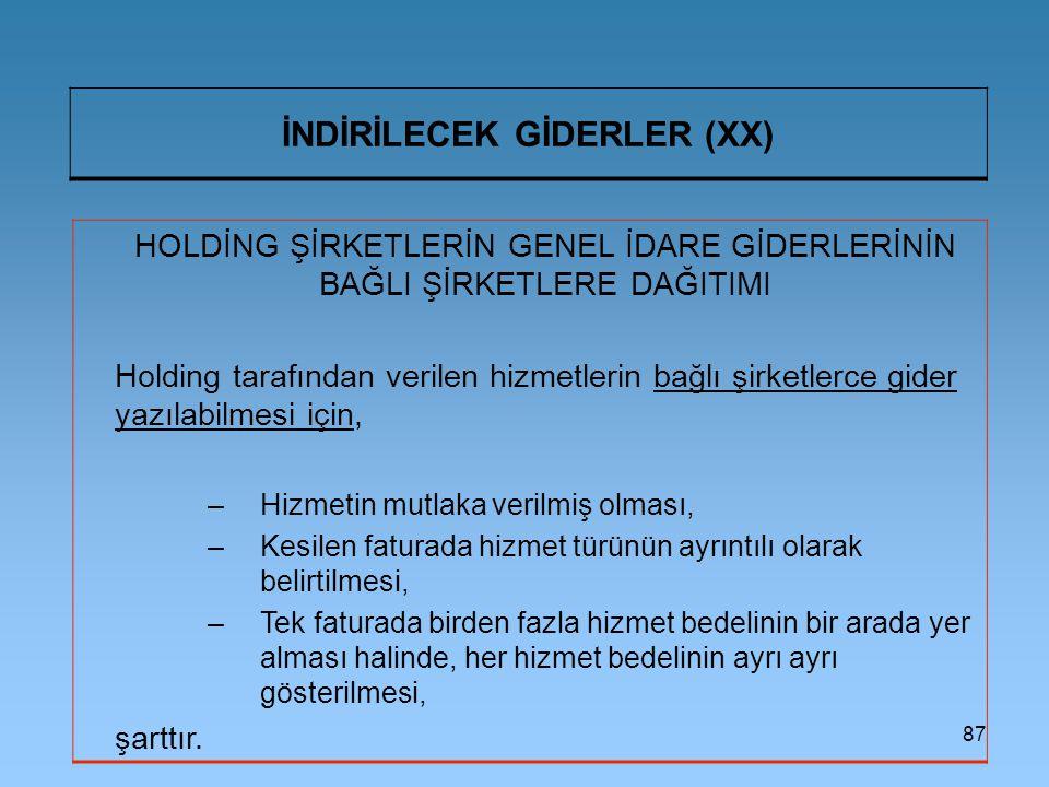 İNDİRİLECEK GİDERLER (XX)