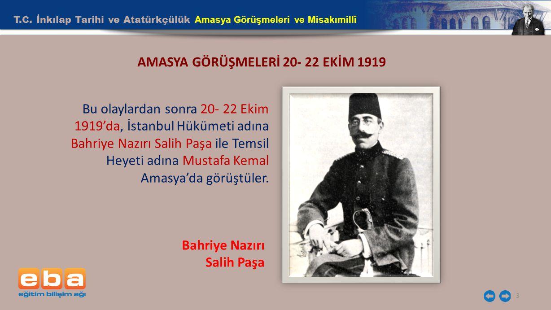 AMASYA GÖRÜŞMELERİ 20- 22 EKİM 1919