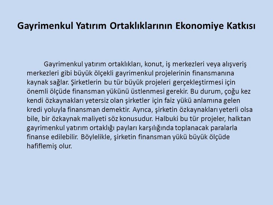 Gayrimenkul Yatırım Ortaklıklarının Ekonomiye Katkısı