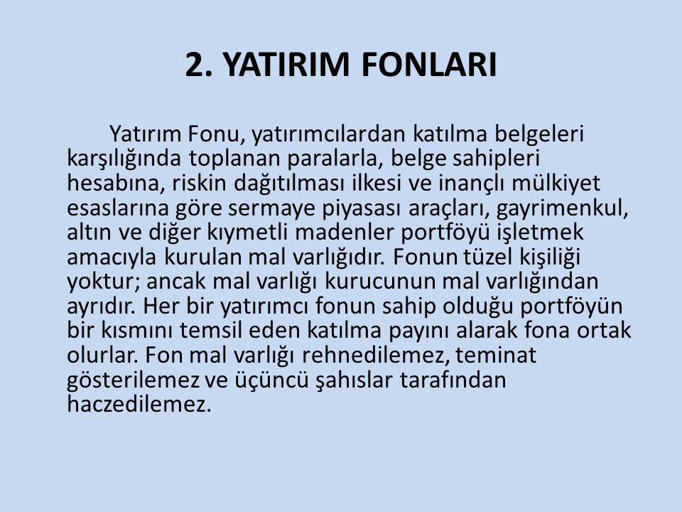 2. YATIRIM FONLARI