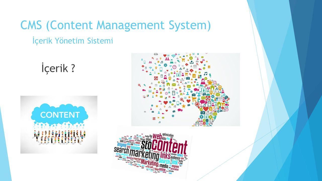 CMS (Content Management System) İçerik Yönetim Sistemi