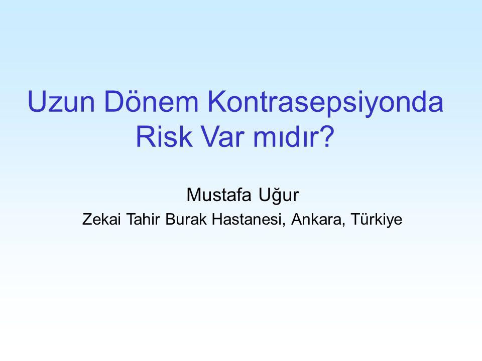 Uzun Dönem Kontrasepsiyonda Risk Var mıdır