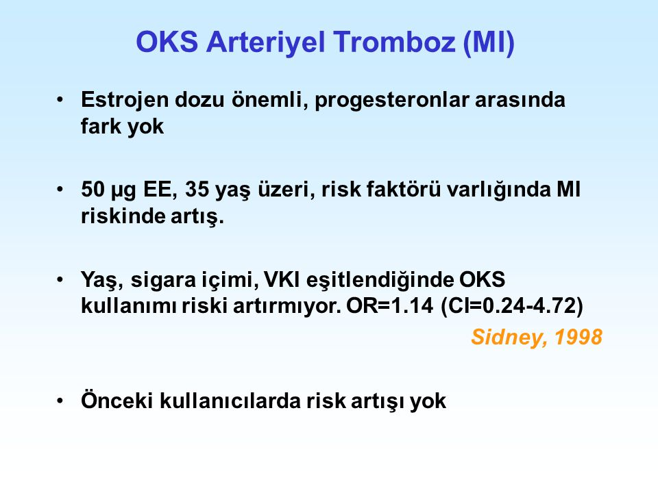OKS Arteriyel Tromboz (MI)