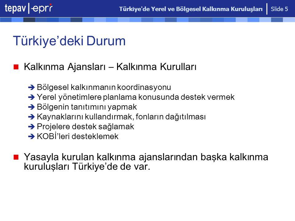 Türkiye'deki Durum Kalkınma Ajansları – Kalkınma Kurulları