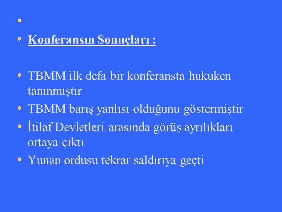 Konferansın Sonuçları :