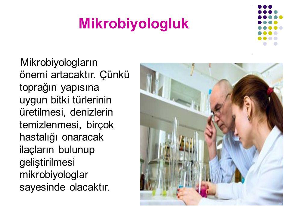 Mikrobiyologluk