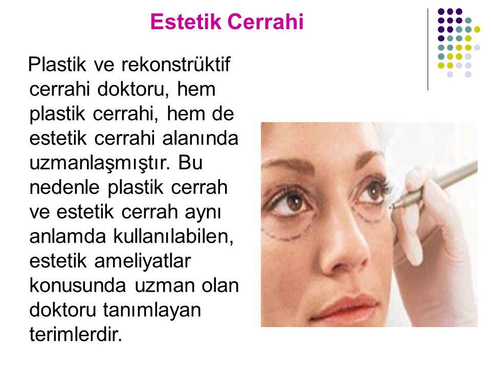 Estetik Cerrahi