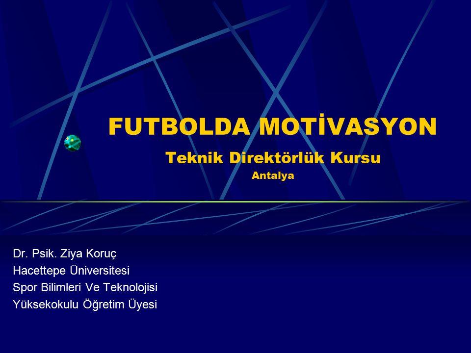 FUTBOLDA MOTİVASYON Teknik Direktörlük Kursu Antalya