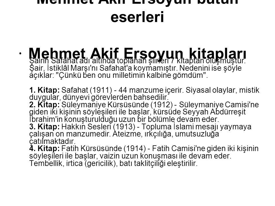 Mehmet Akif Ersoyun bütün eserleri Mehmet Akif Ersoyun kitapları