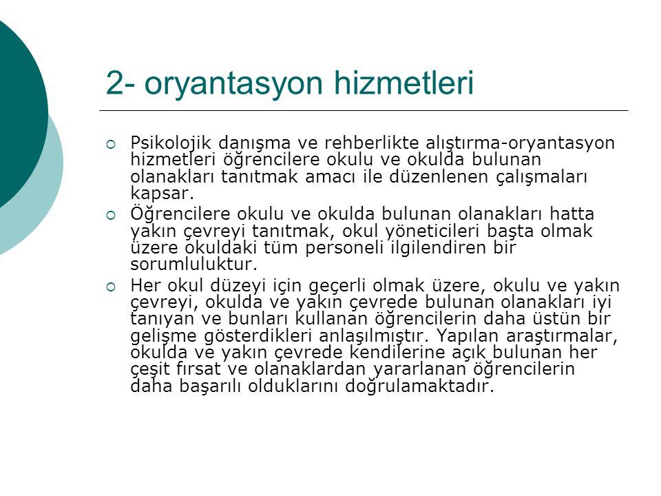 2- oryantasyon hizmetleri
