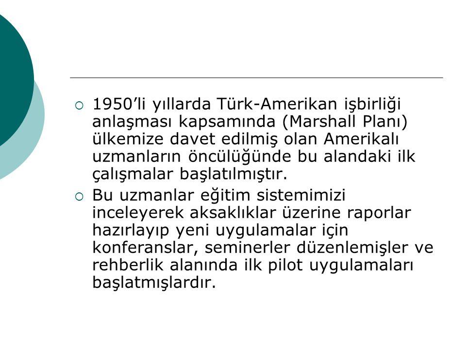 1950'li yıllarda Türk-Amerikan işbirliği anlaşması kapsamında (Marshall Planı) ülkemize davet edilmiş olan Amerikalı uzmanların öncülüğünde bu alandaki ilk çalışmalar başlatılmıştır.