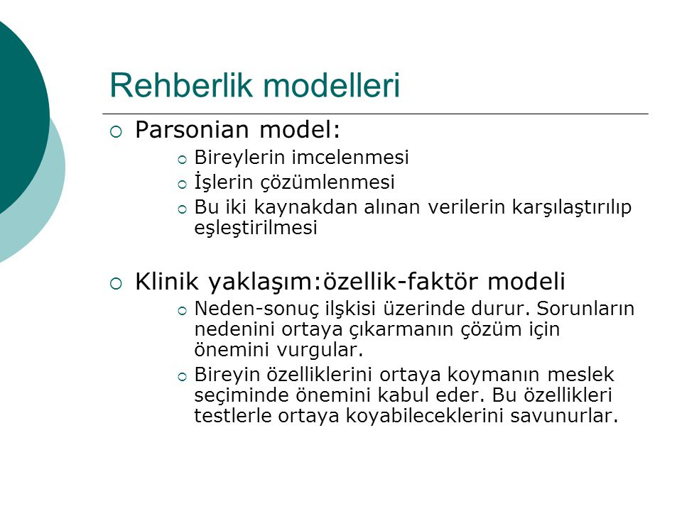 Rehberlik modelleri Parsonian model: