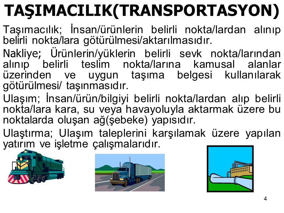 TAŞIMACILIK(TRANSPORTASYON)