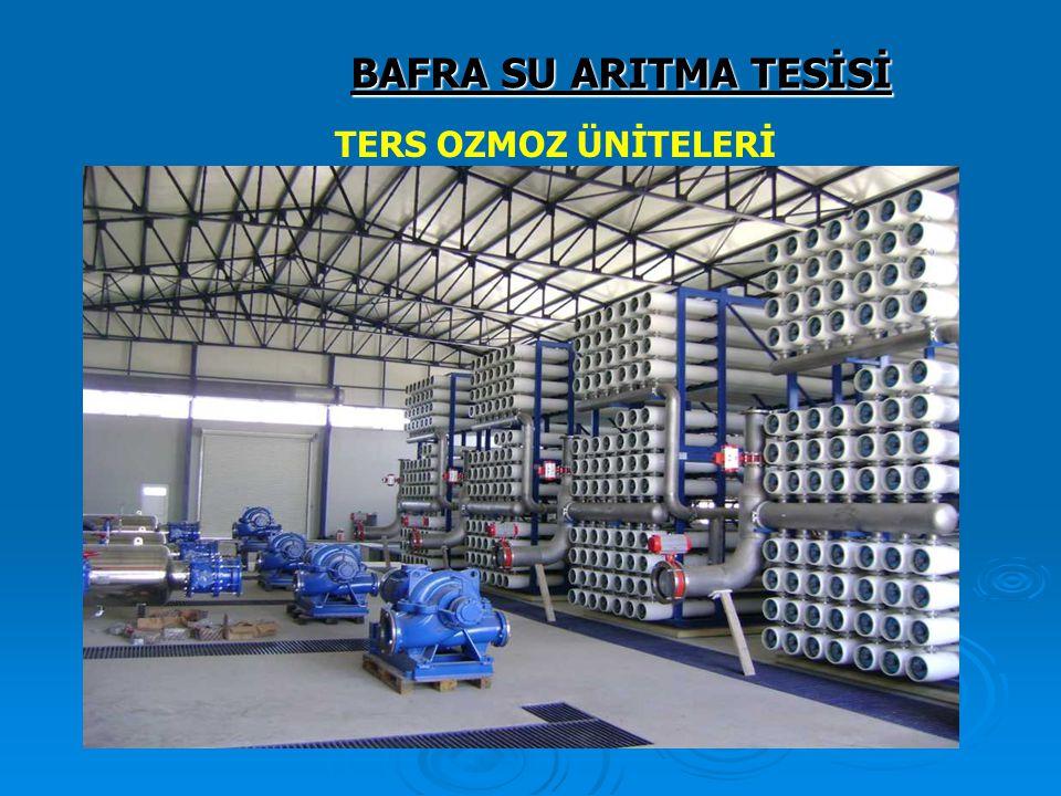 BAFRA SU ARITMA TESİSİ TERS OZMOZ ÜNİTELERİ 126