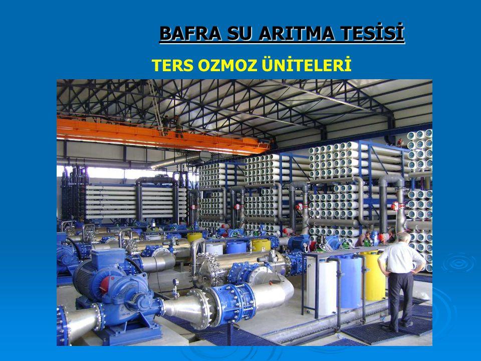 BAFRA SU ARITMA TESİSİ TERS OZMOZ ÜNİTELERİ 128