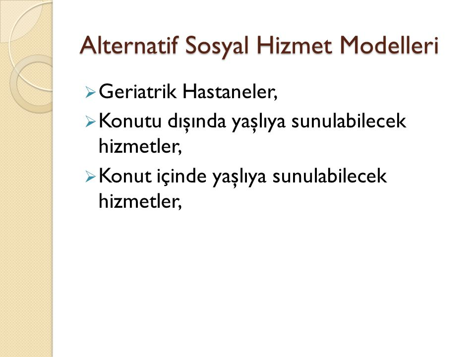 Alternatif Sosyal Hizmet Modelleri