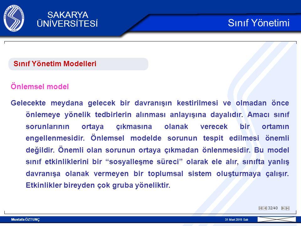 Sınıf Yönetimi Sınıf Yönetim Modelleri Önlemsel model