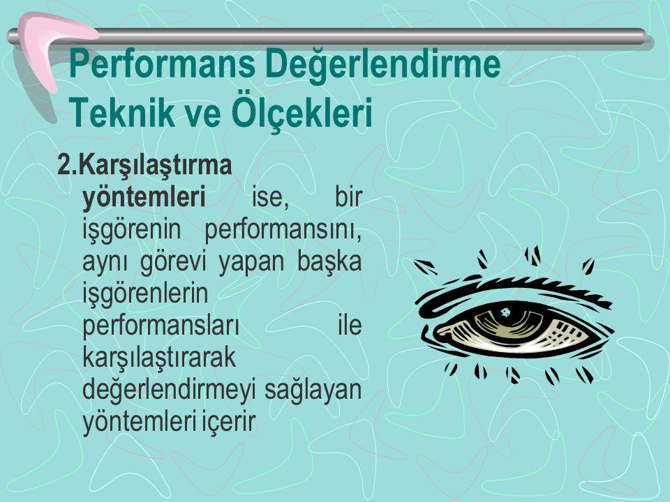 Performans Değerlendirme Teknik ve Ölçekleri