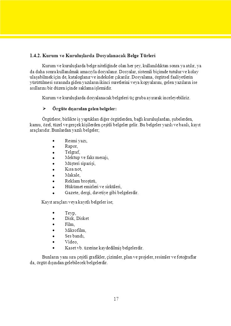 1.4.2. Kurum ve Kuruluşlarda Dosyalanacak Belge Türleri
